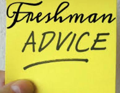 Freshmen Tips