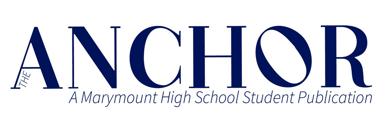 A Marymount High School student publication